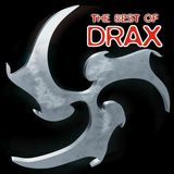 THE BEST OF DRAX