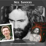 Neil Sanders - The Real Charles Manson Story