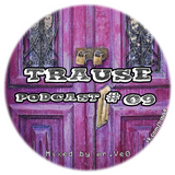 TRAUSE Podcast – Episode #09 (Mixed by Mr. Ve0) (21.03.2013)