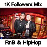 1K Followers RnB mix - Tweet ME @djintheorious