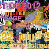 Stoned Circus SPECIAL SHOW - BEST OF 2012-2013 Garage, Psychedelic and more - July 22th, 2013