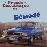 French discotheque #04 - Démodé