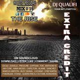 DJ QUALIFI_EXTRA CREDIT_MIX#15:THE RISE