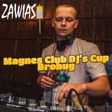 Zawias - Magnes Club DJ's Cup - Brohug
