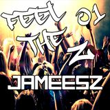 Feel the Z #01 (JameesZ Session)