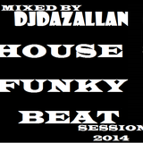 DJDAZALLAN-HOUSE-FUNKY-BEAT-SESSION (db)