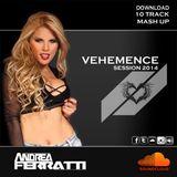 SESSION VEHEMENCE 2014 ANDREA FERRATTI