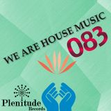 We Are House Music 083