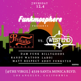 Prelude vs. West End- Live @ Funkmosphere 12/4/14