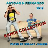 Antoan & Fernando - Remix Collection 2015 Mixed by Deejay Jankes