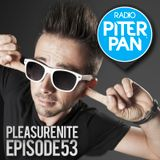 Danielino dj for Pleasure Nite | Radio Piterpan - Episode 53