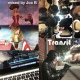 Transit mixed by Joe Belmarez for Rebel Radio Houston
