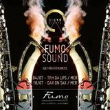 Six15 and San Carlo Fumo present FumoSound//July Mix Featuring DJ Myles Langley & TomDaLips on Sax