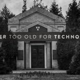 Mix @ Never Too Old For Techno / Sfinks700
