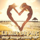 LE MIX DE PMC *DEEP LOUNGE EDITION 03*