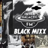[Intergalactic FM] Black Mixx@Sixx: LSTNR - Fight And Flight