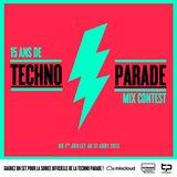 STEVE HURCKLE 15 ans de Techno Parade Mix Contest