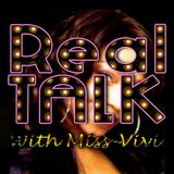 Real Talk - Episode 11 (20th Oct 2012)