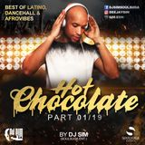 Hot Chocolate 01-19 BY DJ SIM