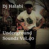 Underground Soundz #40 by DJ Halabi