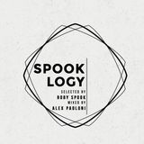 SPOOKLOGY  - ROBY SPOOK / ALEX PAOLONI