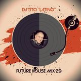 FUTURE HOUSE MIX 29