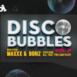 Maxxx / Disco Bubbles / Promo Mix (Recorded Live @ Club Alcohol)
