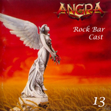 Rock Bar Cast 13 - Angra