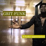GRIT FUNK (new & old damn dirty funk)