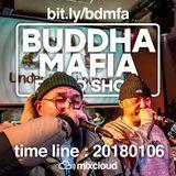 BUDDHA MAFIA RADIOSHOW_20180106