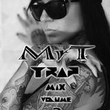 Mr T - Trap Mix [VOLUME3]