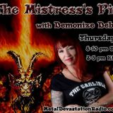 100th Upload! 23.Mar.17. The Mistress's Pit with Demonize Debz on Metal Devastation Radio .com