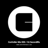 Controller Mix 003 - DJ Secondlife (Lo Note UK)