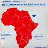 ¡QVLMixtape! #4: África mía