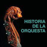 Clásica para desmañanados 181 - Historia de la orquesta
