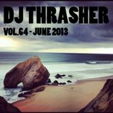 Mixed by Dj Thrasher - Vol.64 - June 2013