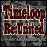 Timeloop - ReUnited