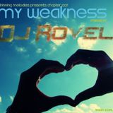 Shinning Melodies Chapter 007 @ My Weakness (Mixed by Dj Rovel)