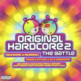 Original Hardcore 2 - The Battle (Cd2) Sy & Unknown - Nu Skool Mix