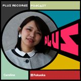 172: Caroline (Fukuoka)  FramedFm archive DJ mix