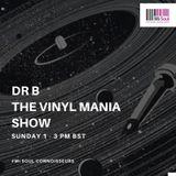 Vinylmania w/ Dr B - 30.07.17