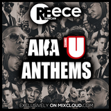 @DJReeceDuncan - AKA / Channel U Anthems (Grime, Hip-Hop, R&B)