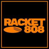 Racket 808 :: Mixtape 007