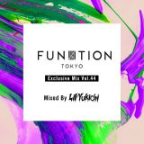FUNKTION TOKYO Exclusive Mix Vol.44 By Lil'Yukichi