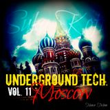 Underground Tech. /// Vol. 11 /// Moscow