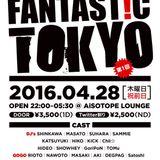 2016/4/28 FANTASTIC TOKYO 1st @ AiSOTOPE LOUNGE REC