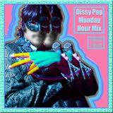 Dissy Pop Monday Mix