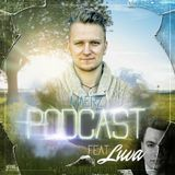 Podcast #3 by DJ Friendz ft. LUVA | March