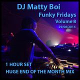 Funky Fridays Huge End Of The Month Mix 29.08.2014  (Commercial, Club, UK Garage )