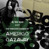 The Fabulous Sounds of Amerigo Gazaway